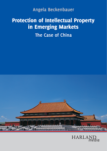 Protection of Intellectual Property in Emerging Markets